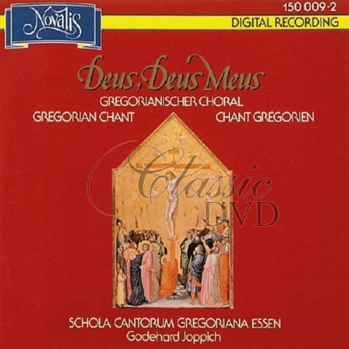 GREGORIAN CHANTS: Gregoriánské chorály - Deus, Deus Meus