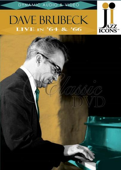 DAVE BRUBECK: Live in `64 and `66 (DVD)