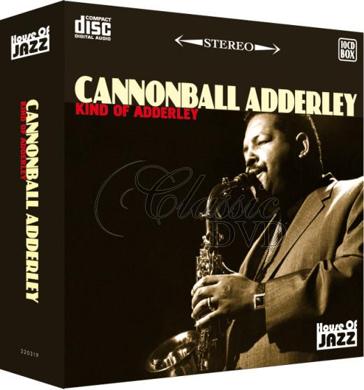 CANNONBALL ADDERLEY: Kind of Adderley - SBĚRATELSKÁ EDICE (10CD)