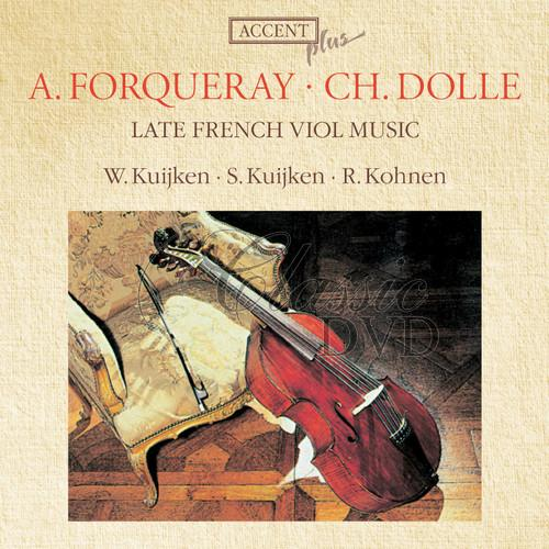 FORQUERAY-DOLLÉ: Late French Viol Music (CD)