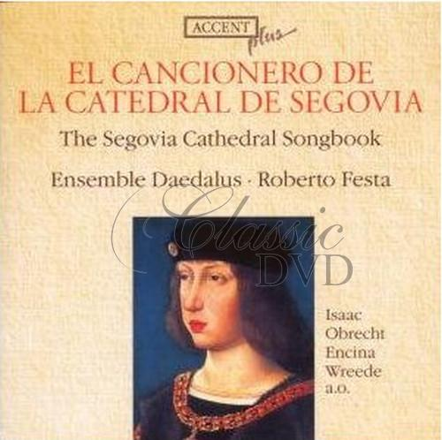ISAAC-OBRECHT-BUSNOIS: The Segovia Cathedral Songbook (CD)