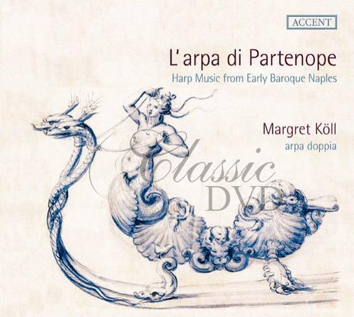 L'arpa di Partenope - Harp Music from Early Baroque Naples (CD)