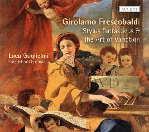 FRESCOBALDI,G.: Stylus fantasticus & the Art of Variation (CD)