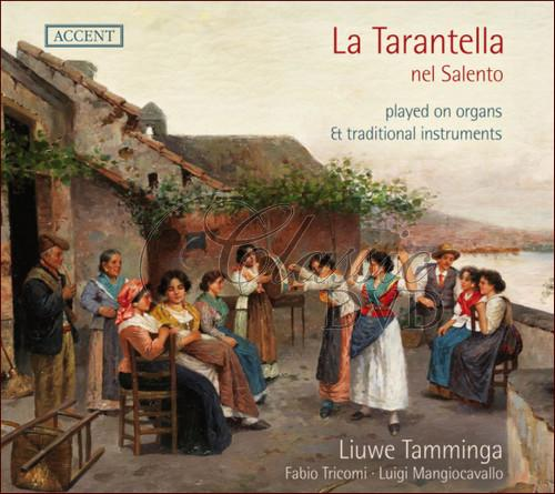 LA TARANTELLA NEL SALENTO  Played on organs and traditional instruments (CD)