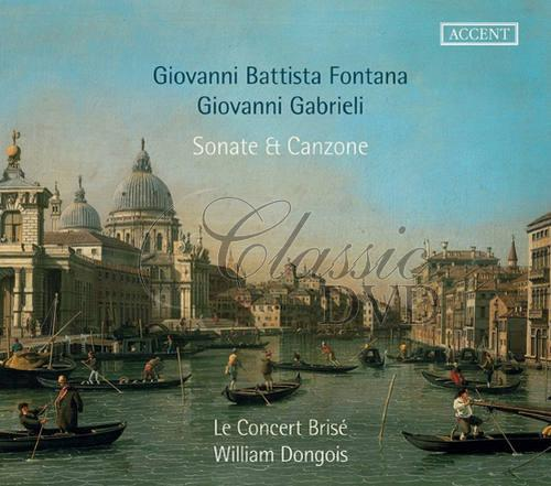 Fontana / Gabrieli: Sonate and Canzone. Le Concert Brisé (CD)