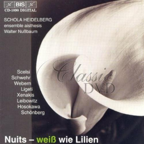 Nuits - weiß wie Lilien. Vocal music from the 20th century (CD)