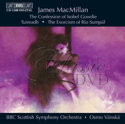 James MacMillan - The Confession of Isobel Gowdie (CD)
