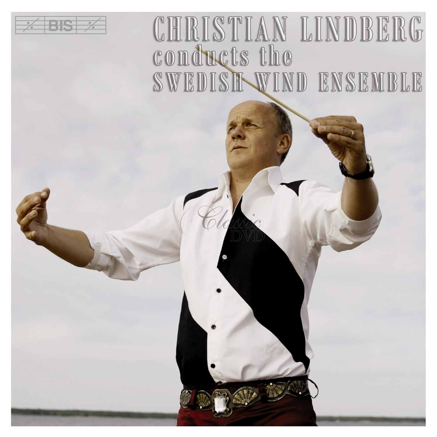 Christian Lindberg conducts the Swedish Wind Ensemble (CD)