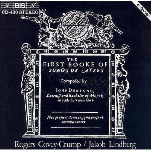 DOWLAND,J.: The First Booke of Songs or Ayres [Jakob Lindberg] (CD)