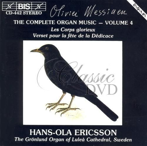 MESSIAEN,O.: Complete Organ Music, Vol.4 (CD)