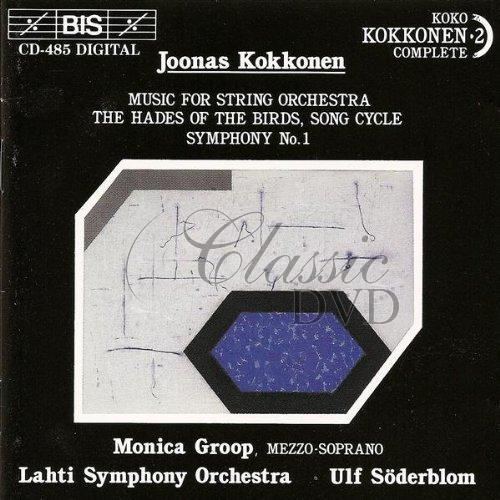 KOKKONEN,J.: Symfonie 1; Music for string orchestra (CD)