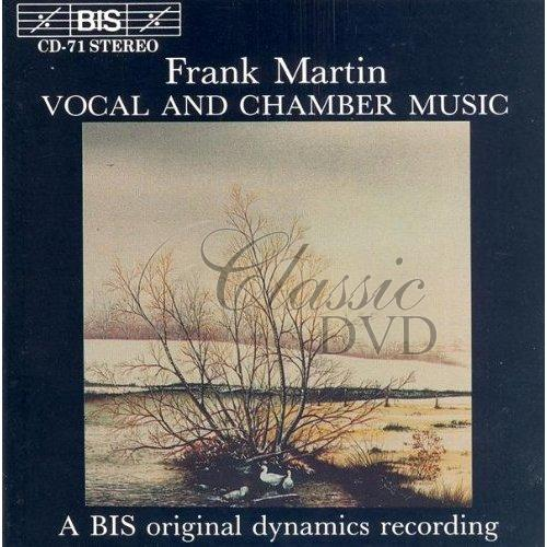 MARTIN,F.: Vocal And Chamber Music (CD)