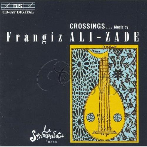 ALI-ZADE,F.: Crossings (CD)