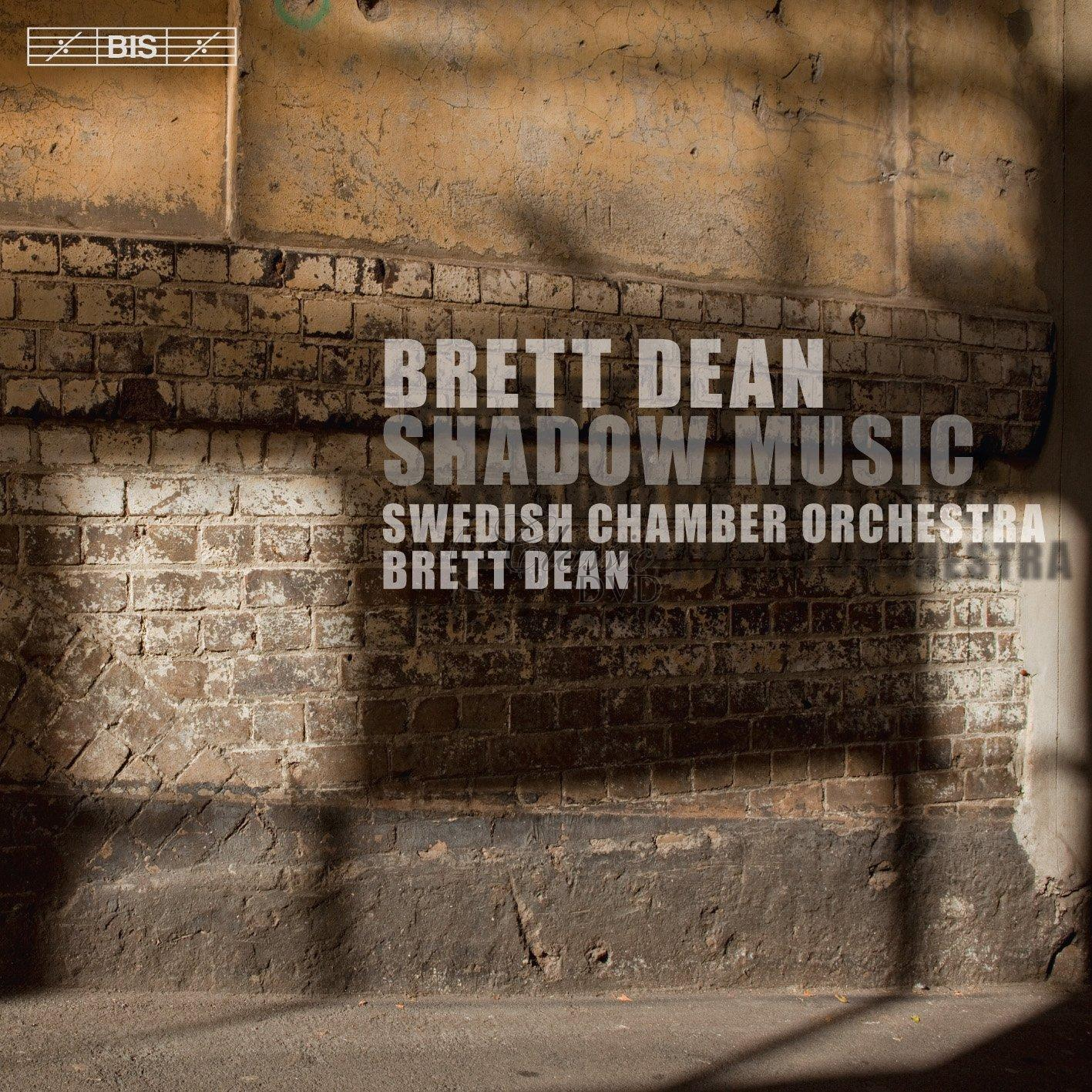 Brett Dean - Shadow Music (SACD)