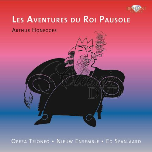 HONNEGER,A.: The Adventures of King Pausole (CD)