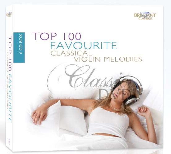 TOP 100 FAVOURITE CLASSICAL VIOLIN MELODIES (6CD)