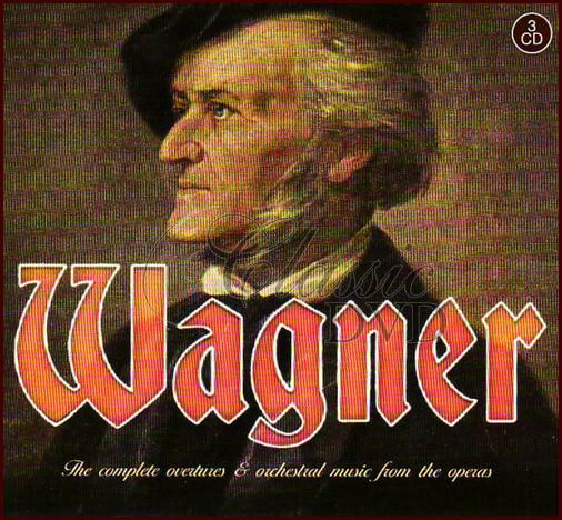 WAGNER,R.: Complete Overtures and Orchestral Music from the Operas (3CD)