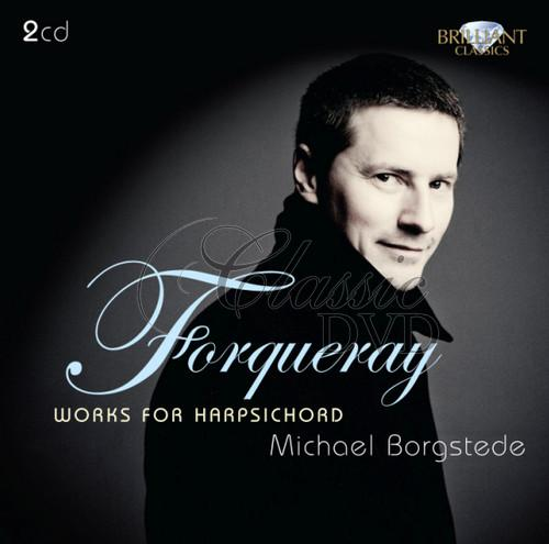 FORQUERAY: Works for Harpsichord [Michael Borgstede] (2CD)