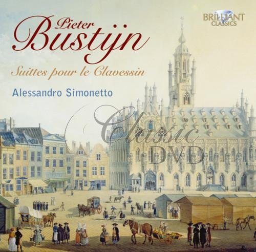 BUSTIJN,P.: Complete Suites for harpsichord [Alessandro Simonetto] (CD)