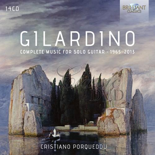GILARDINO: Complete Music for Solo Guitar 1965-2013; Cristiano Porqueddu (14CD)