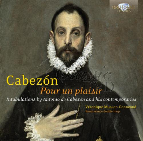DE CABEZON,A.: Pour un Plaisir. Intabulations for Renaissance double harp (CD)