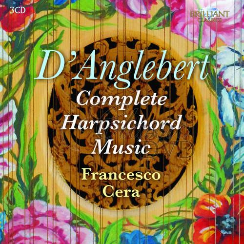 D'Anglebert: Complete Harpsichord Music (3CD)