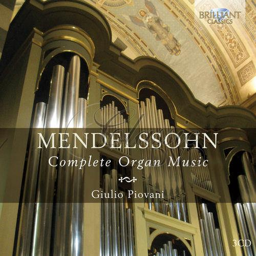 Mendelssohn: Complete Organ Music (3CD)