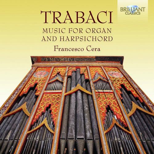 Trabaci: Music for Organ and Harpsichord (2CD)