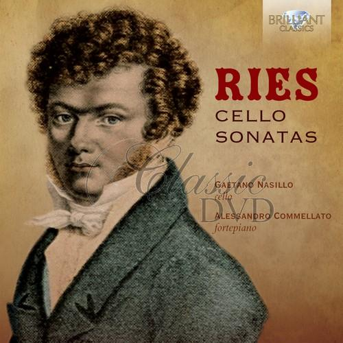 RIES: Cello Sonatas; Geatano Nasillo, Alessandro Commellato (1CD)