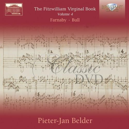 FITZWILLIAM VIRGINAL BOOK, Vol. 4: Giles Farnaby & John Bull; Pieter-Jan Belder (2CD)
