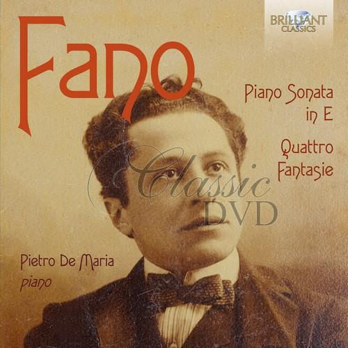 GUIDO ALBERTO FANO: Piano Sonata in E minor, Quattro Fantasie; Pietro de Maria (CD)