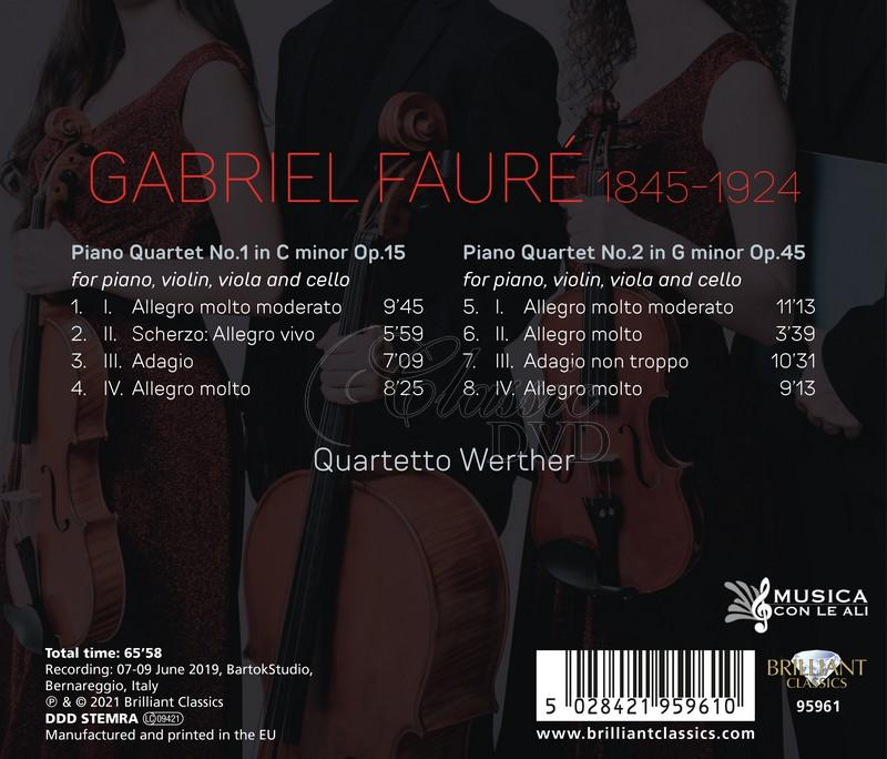 Fauré: Piano Quartets Op.15 & Op.45. Quartetto Werther (CD)