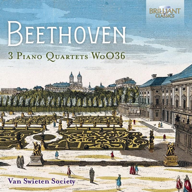 Beethoven: 3 Piano Quartets WoO36; Van Swieten Society (CD)