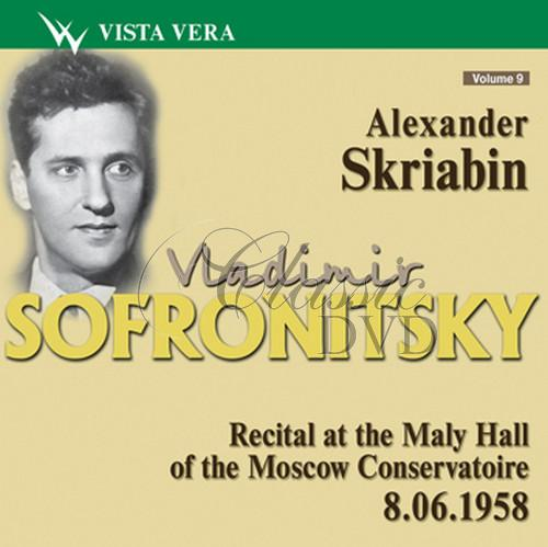 VLADIMIR SOFRONITSKY: Sofronitzky plays Vol.09 (CD)