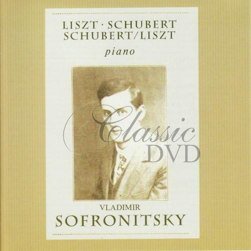 LISZT. SCHUBERT: Piano works. Sofronitsky (CD)
