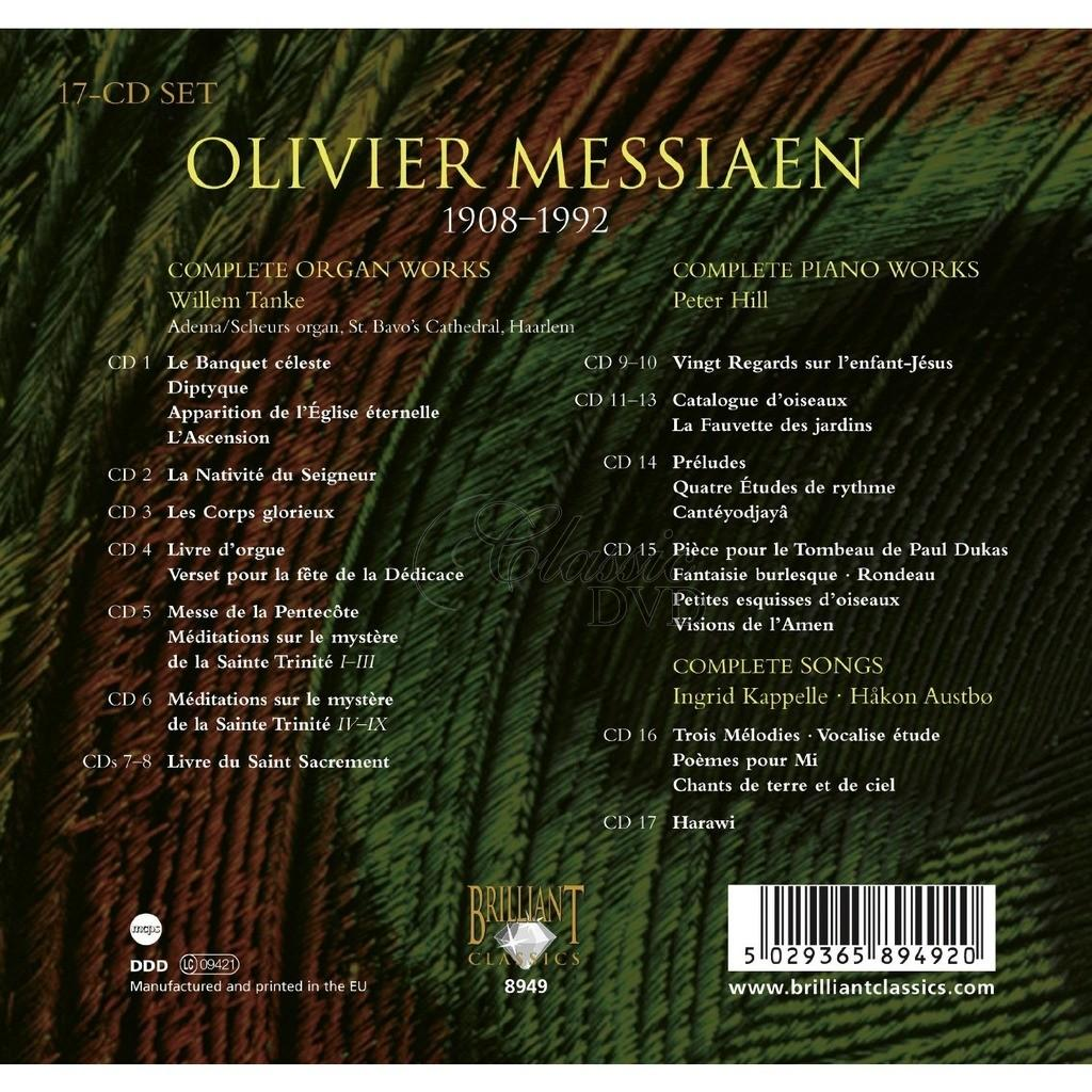 MESSIAEN,O.: Complete Organ Works; Complete Piano Works (17CD)