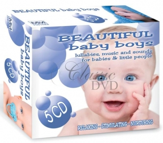 BEAUTIFUL BABY BOYS: Relaxing, Stimulating, Nurturing - DÁRKOVÁ EDICE (5CD)