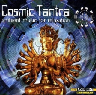 COSMIC TANTRA: Ambient Music For Relaxation (CD)