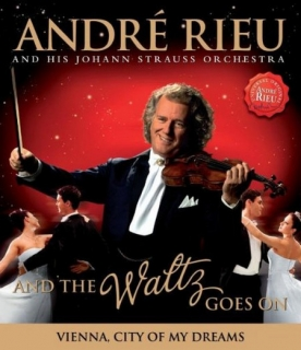 ANDRÉ RIEU: And the Waltz Goes On (Blu-ray)