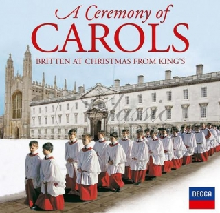 A CEREMONY OF CAROLS - BRITTEN AT CHRISTMAS FROM KING'S (CD)
