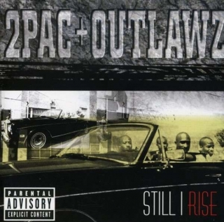 2Pac & The Outlaws - Still I Rise (CD)