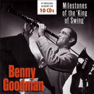 BENNY GOODMAN Milestones Of The King Of Swing - 19 Original Albums (10CD)