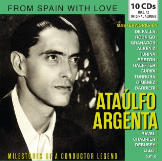Ataulfo Argenta: Milestones Of A Conductor Legend - 12 Original Albums (10CD)