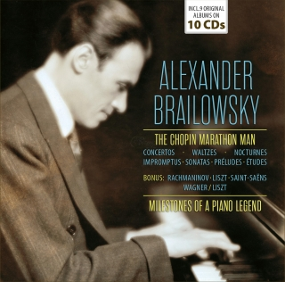 Alexander Brailowsky - The Chopin Marathon Man (10CD)
