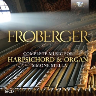 FROBERGER: Complete Music for Harpsichord and Organ; Simone Stella (16CD)