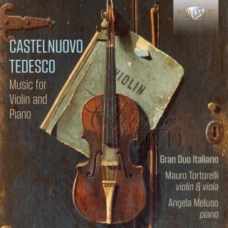 CASTELNUOVO-TEDESCO: Complete Music for Violin and Piano (3CD)