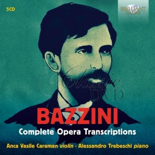 BAZZINI: Complete Opera Transcriptions (5CD)