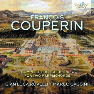 COUPERIN: Complete Published Trios for two Harpsichords; Gian Luca Rovelli, Marco Gaggini (2CD)