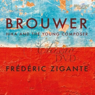 BROUWER: Hika and the Young Composer (CD)