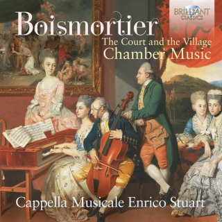 BOISMORTIER: Chamber Music, The Court and the Village; Cappella Musicale Enrico Stuart (CD)